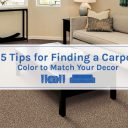 5 Tips for Finding a Carpet Color to Match Your Décor
