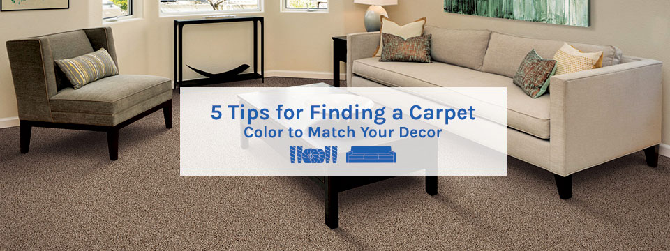 5 Tips For Finding A Carpet Color To
