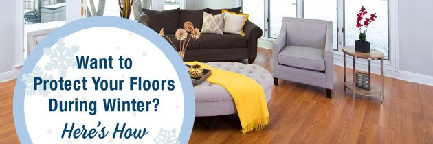 Want to Protect Your Floors During Winter? Here's How