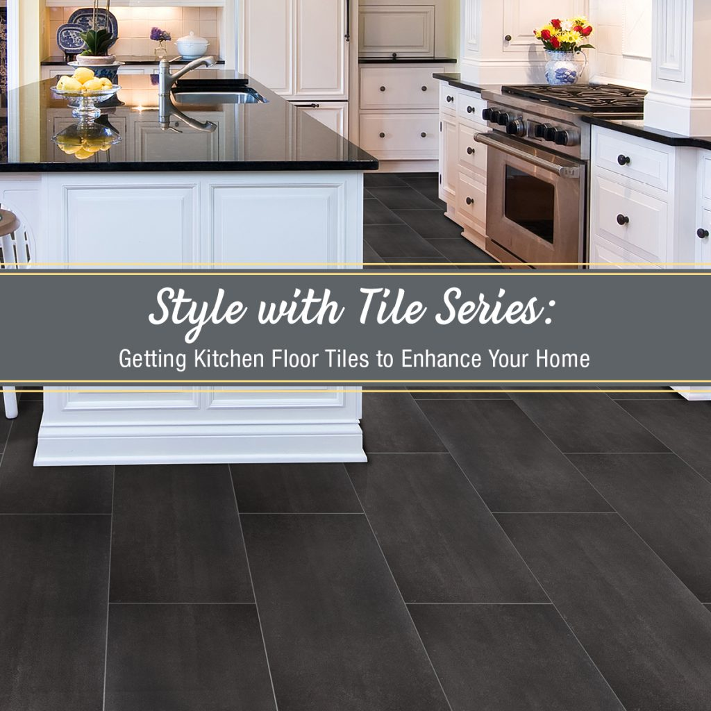 Getting Kitchen Floor Tiles To Enhance Your Home Empire Today Blog