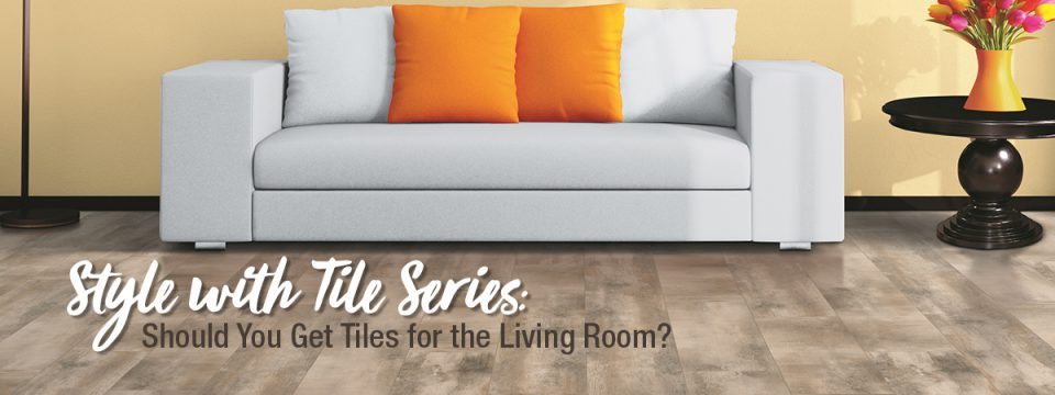 Should You Consider Tiles for Living Room Floors?
