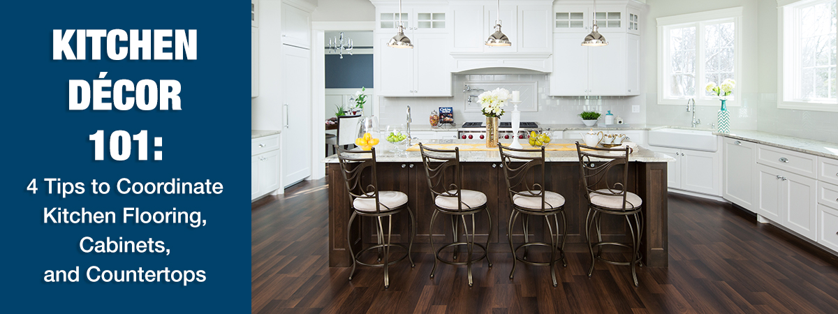 Kitchen Decor 101 4 Tips To Coordinate Kitchen Flooring Cabinets